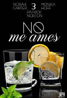 Leer No me ames 3 - Norah Carter & Monika Hoff & Patrick Norton (Online)