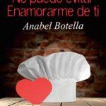 Leer No puedo evitar enamorarme de ti – Anabel Botella (Online)
