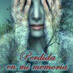 Leer Perdida en Mi Memoria – Brianne Miller (Online)