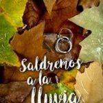 Leer Saldremos a La Lluvia – Mercedes Alonso (Online)