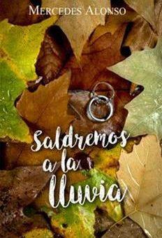 Leer Saldremos a La Lluvia - Mercedes Alonso (Online)