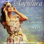 Leer Solo Una Aventura: I Premio Romantic – Calista Sweet (Online)