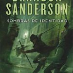 Leer Sombras de identidad – Brandon Sanderson (Online)