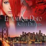Leer El alma que deseo – Kelly Dreams (Online)