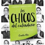 Leer Los chicos del calendario 2: Febrero, marzo y abril – Candela Ríos (Online)