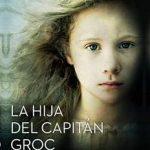 Leer La hija del capitán Groc – Víctor Amela (Online)