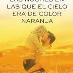 Leer Libro Las noches en las que el cielo era de color naranja – Cristina Prada (Online)