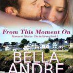 Leer A partir de este momento – Bella Andre (Online)