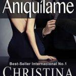Leer Aniquílame: Volumen 1 – Christina Ross (Online)