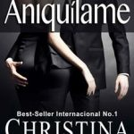 Leer Aniquílame: Volumen 2 – Christina Ross (Online)