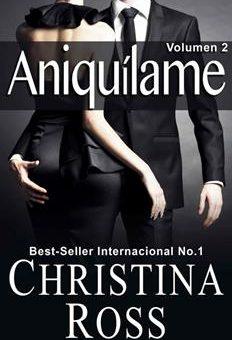 Leer Aniquílame: Volumen 2 - Christina Ross (Online)