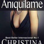 Leer Aniquílame: Volumen 3 – Christina Ross (Online)