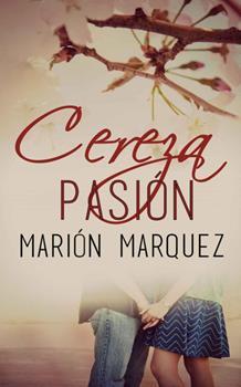 cereza-pasion-marion-marquez