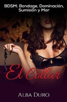 collar_-bdsm_-bondage-dominacion-sumision-y-mar-el-alba-duro