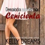 Leer Demasiados zapatos para Cenicienta – Kelly Dreams (Online)