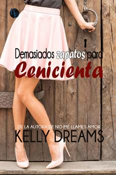 demasiados-zapatos-para-cenicienta-kelly-dreams