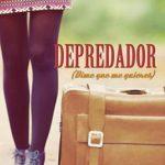 Leer Depredador: Dime que me quieres – Lucía Herrero (Online)