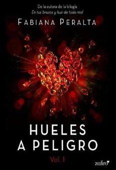 Leer Hueles a peligro - Fabiana Peralta (Online)