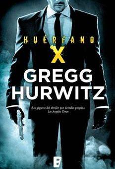 Leer Huérfano X - Gregg Andrew Hurwitz (Online)