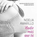 Leer Nadie más que tú – Noelia Amarillo (Online)