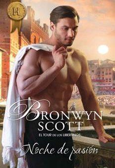 Leer Noche de pasión - Bronwyn Scott (Online)