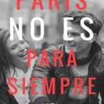 Leer París no es para siempre – Julieta Vescovi (Online)
