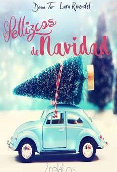 Leer Pellizcos de Navidad - Lara Rivendel & Dona Ter (Online)