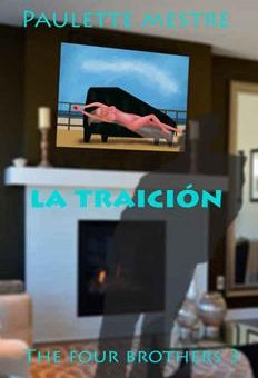 Leer La Traición - Paulette Mestre (Online)