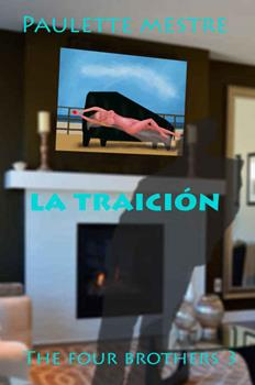 traicion-the-four-brothers-no-3-la-paulette-mestre