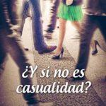Leer Y si no es casualidad – Sara Ventas (Online)