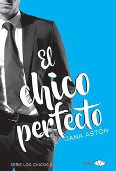 Leer El chico perfecto - Jana Aston (Online)
