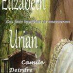 Leer Las feas tambien los enamoran (los 3 relatos) – Elizabeth Urian (Online)