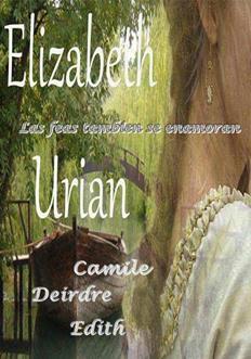 Leer Las feas tambien los enamoran (los 3 relatos) - Elizabeth Urian (Online)
