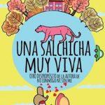 Leer Una salchicha muy viva: Otro despropósito – Nina Minina (Online)