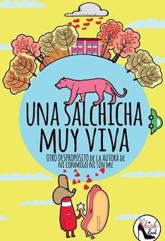 Leer Una salchicha muy viva: Otro despropósito - Nina Minina (Online)