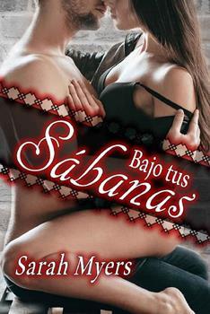 bajo-tus-sabanas-sarah-myers