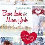 Leer Besos desde Nueva York – Catherine Rider (Online)