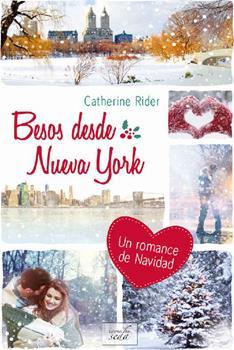 Resultado de imagen de Besos desde Nueva York, Catherine Rider