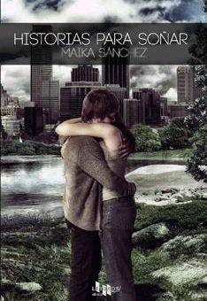 Leer Historias para soñar - Maika Sanchez (Online)