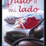 Leer Justo a mi lado – Sandra Heys (Online)