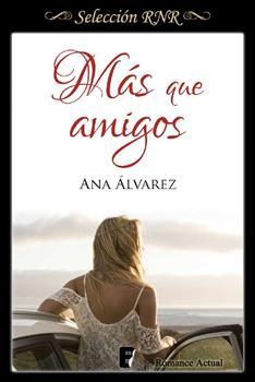 Mas que amigos - Ana Alvarez