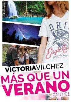 Leer Más que un verano. Parte 1 - Victoria Vílchez (Online)