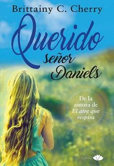 Leer Querido señor Daniels - Brittainy C. Cherry (Online)
