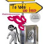Leer Te Robé Un Beso: Saga: ¿te Atreves a Quererme? – Angy Skay (Online)
