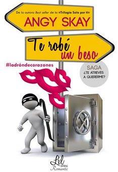 Te Robe Un Beso_ Saga_ _te Atreves a Quererme_ - Angy Skay