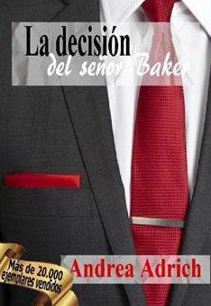 decision del senor Baker , La - Andrea Adrich