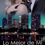 Leer Lo mejor de mí – Claudia Cardozo (Online)