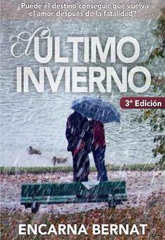 ultimo invierno, El - Encarna Bernat