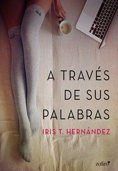 Leer A través de sus palabras - Iris T. Hernández (Online)