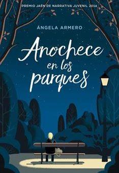 Leer Anochece en los parques - Ángela Armero (Online)